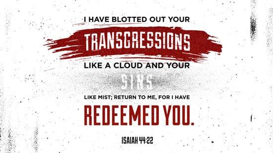 Isaiah 44. 22