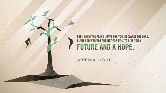 Jeremiah 29. 11