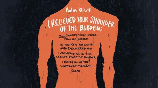 Psalm 81. 6-7