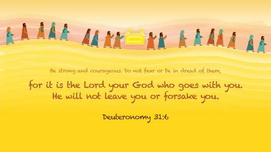 Deuteronomy 31. 6