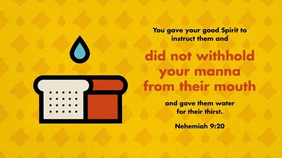 Nehemiah 9. 20